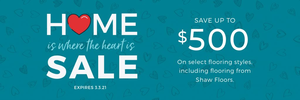 Home is Where the Heart is Sale | Hamernick's Interior Solutions